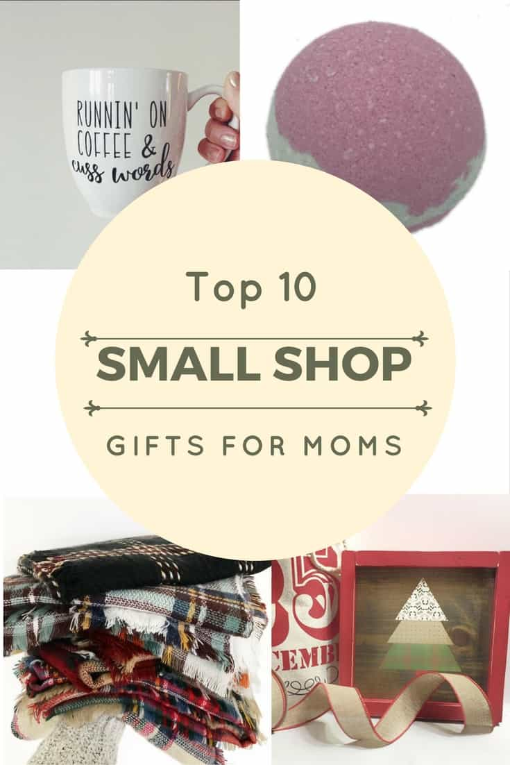 Top 10 Small Shop Gifts for Moms healthy momblog