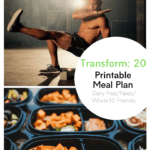 Transform 20 Meal Plan | Dairy Free with Printable!