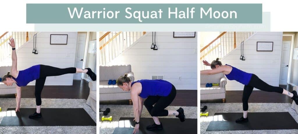 Warrior Squat Half Moon 1 - Amanda Seghetti