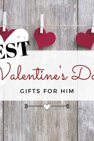Best Valentines Day Gifts for Him