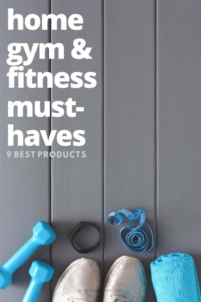home gym and fitness must-haves