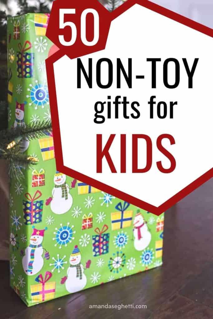 Non toy gifts for kids 1 - Amanda Seghetti