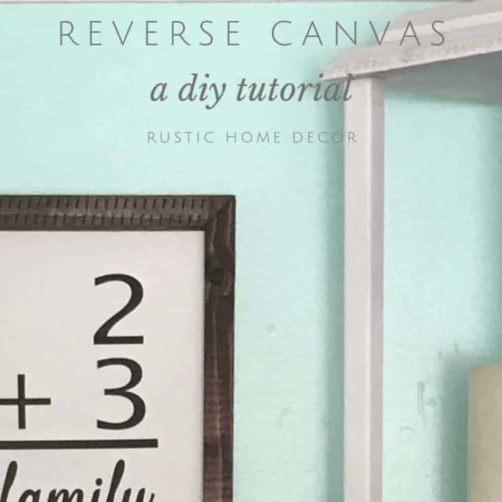Reverse Canvas DIY tutorial