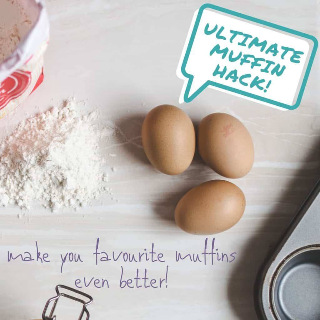 Ultimate Muffin Hack