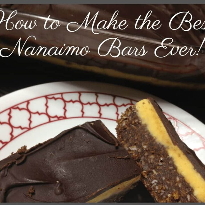 how to make the best nanaimo bars ever