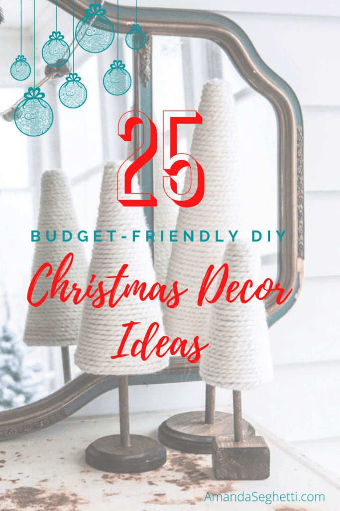Christmas Decor Ideas Pin - Amanda Seghetti