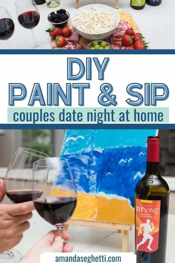 DIY Paint & Sip Couples Date Night At Home