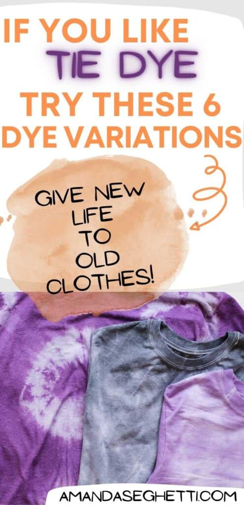 6 Tie Dye Ideas for Fun Clothes