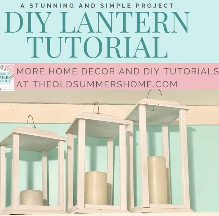 DIY Lanterns Tutorial | Simple Farmhouse Decor