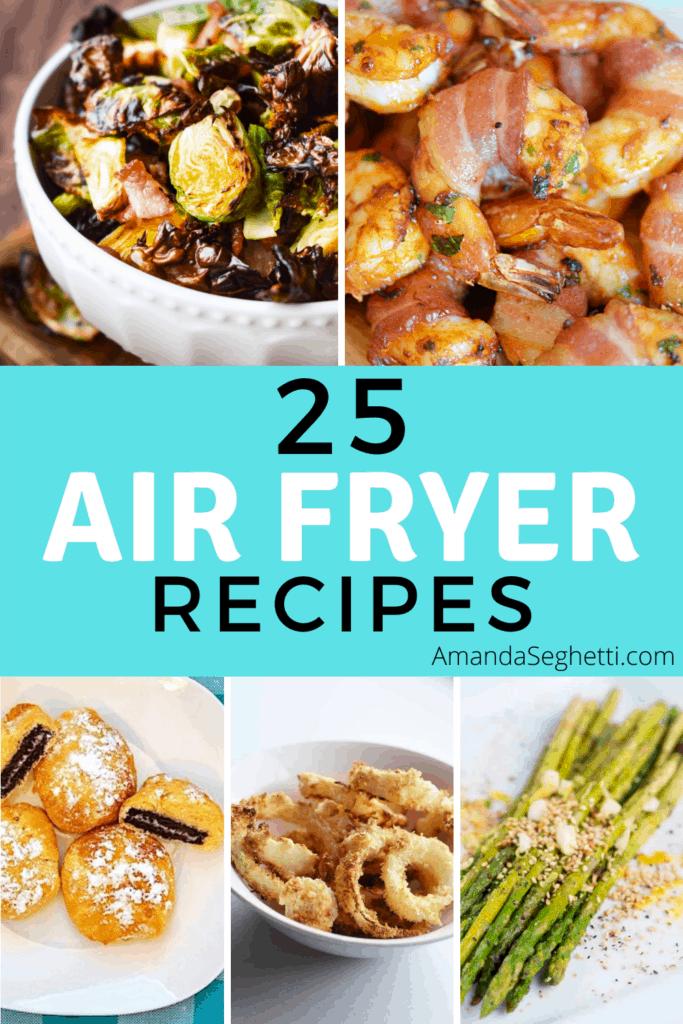 Air Fryer Recipes Pin - Amanda Seghetti