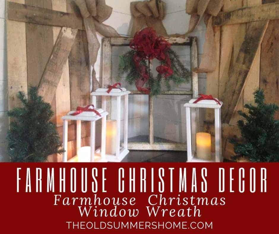 Farmhouse Christmas Decor with lanterns