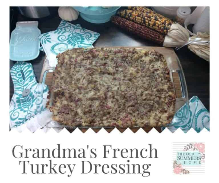 Grandma's French Turkey Dressing- Easy Meat Stuffing Recipe