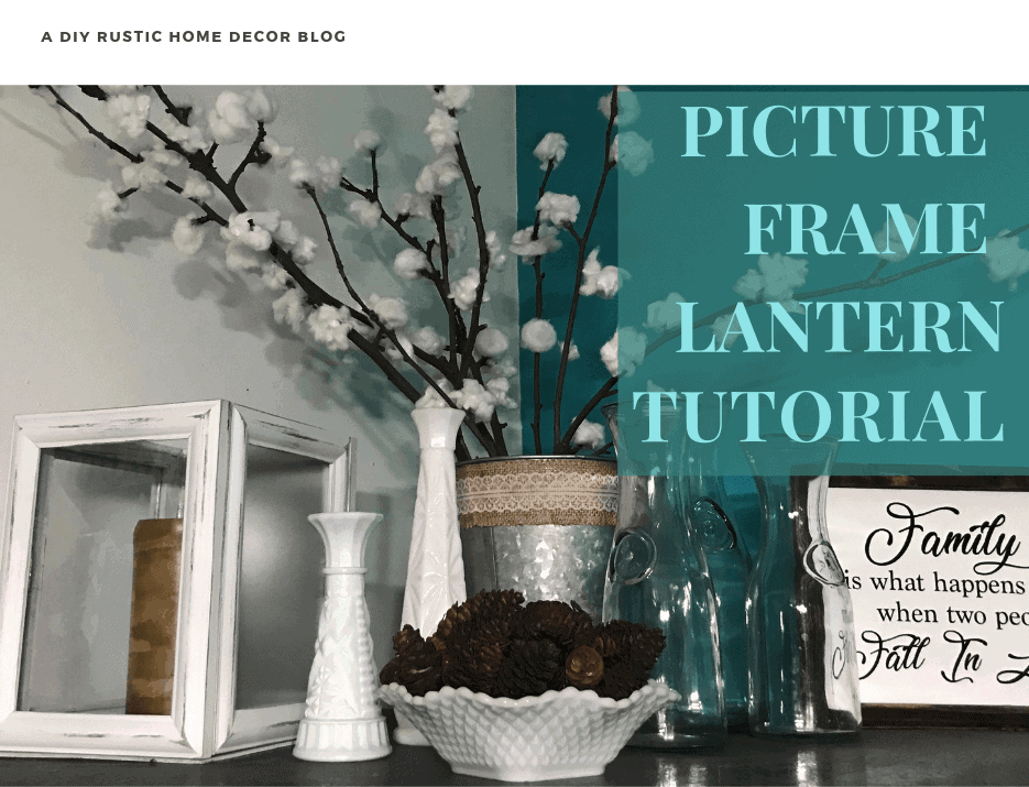 picture frame lantern tutorial