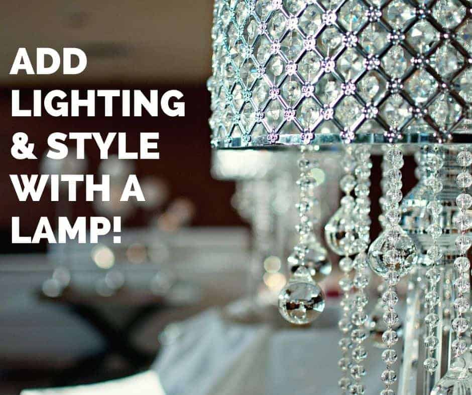 add lighting and style with a lamp