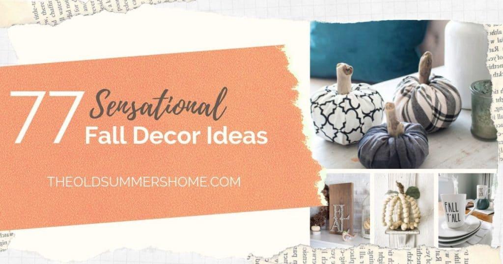 77 Sensational Fall decor ideas for your home and garden!