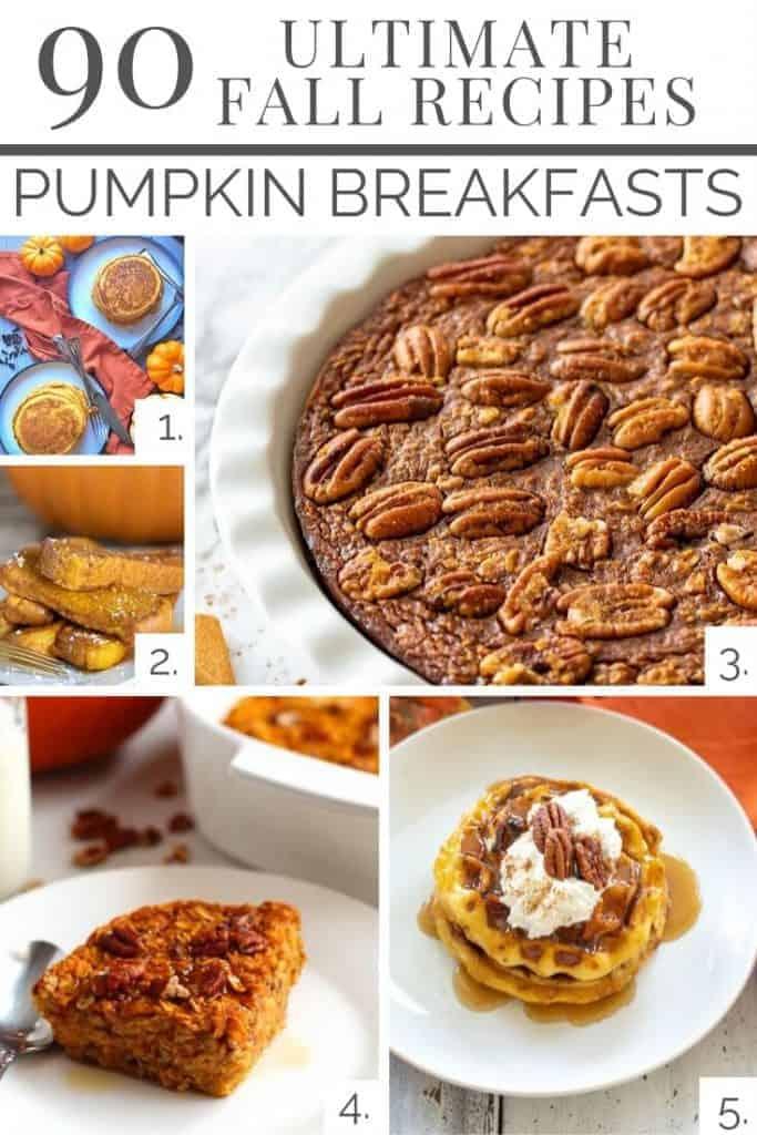 Fall pumpkin Breakfast ideas from our Ultimate list 0f 90 great Fall recipes!