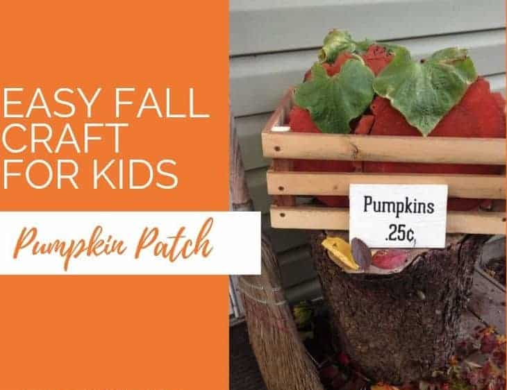 Rustic Pumpkin Patch | Easy Fall Craft for Kids