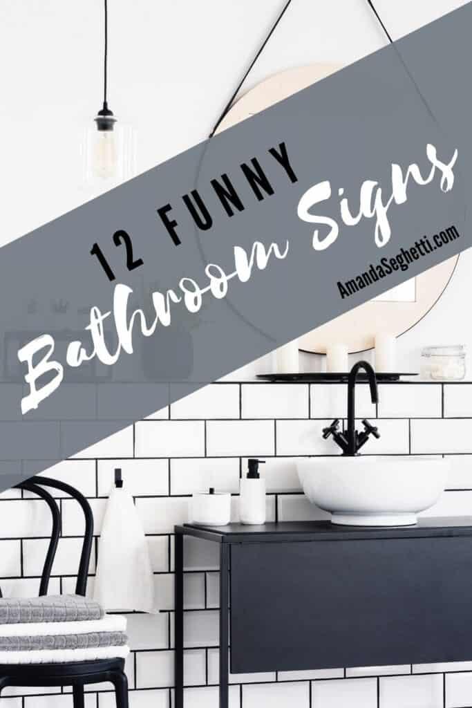 12 Funny bathroom signs - Amanda Seghetti
