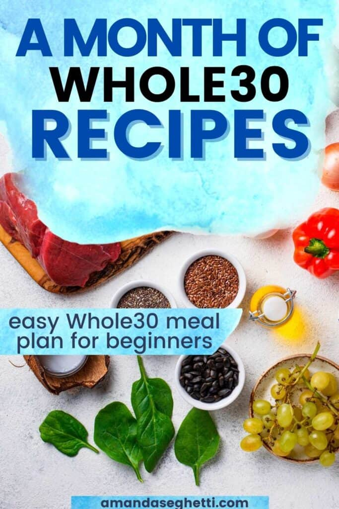a month of whole30 recipes for beginner whole30 meal plan