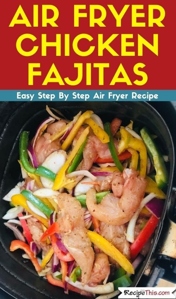 Air Fryer Chicken Fajitas air fryer recipe - Amanda Seghetti