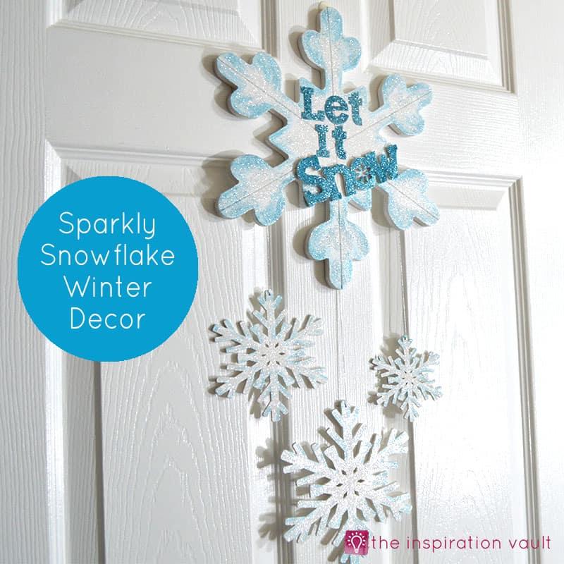 Sparkly Snowflake Decor Feature - Amanda Seghetti