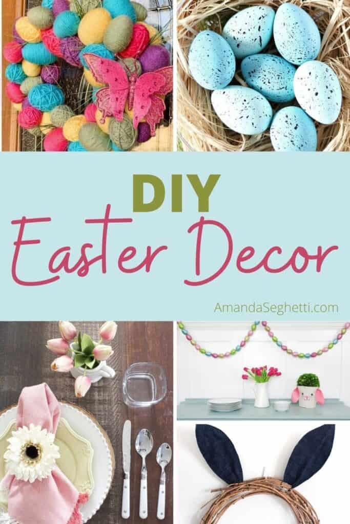 DIY Easter Decor Ideas - Amanda Seghetti
