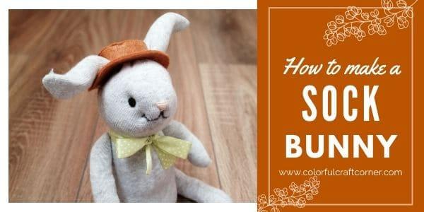 DIY Sock Bunny - Amanda Seghetti