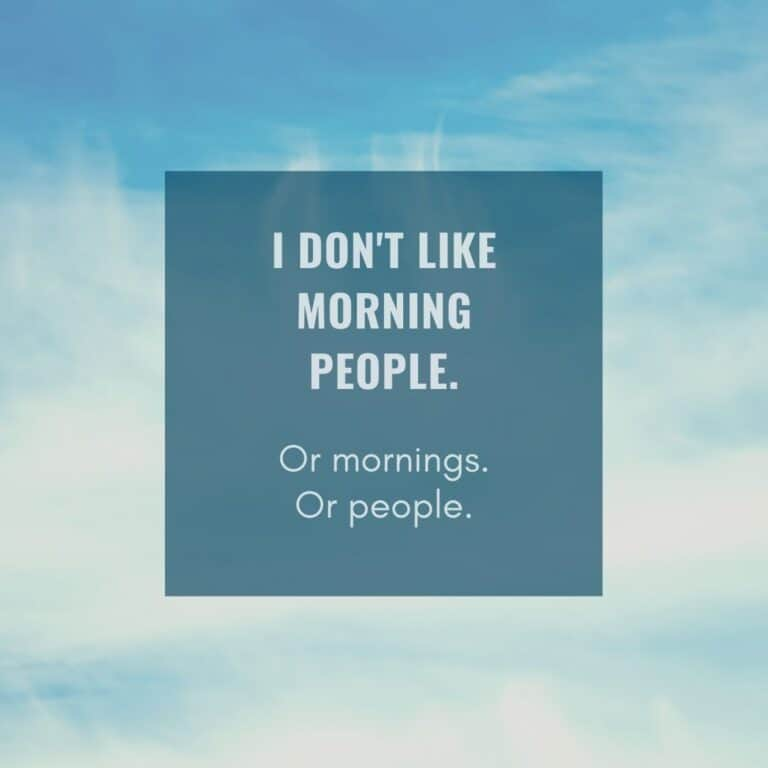51 Funny Morning Sayings to Start Your Day