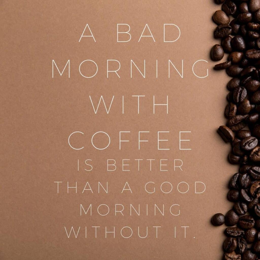 a bad morning with coffee