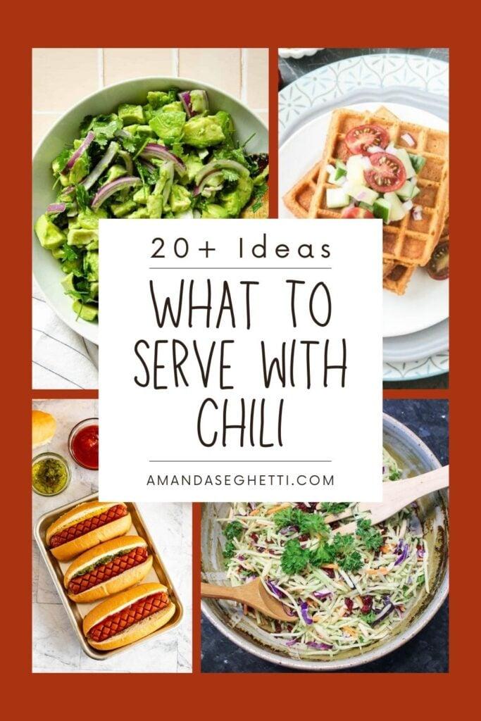 What to serve with Chili - Amanda Seghetti